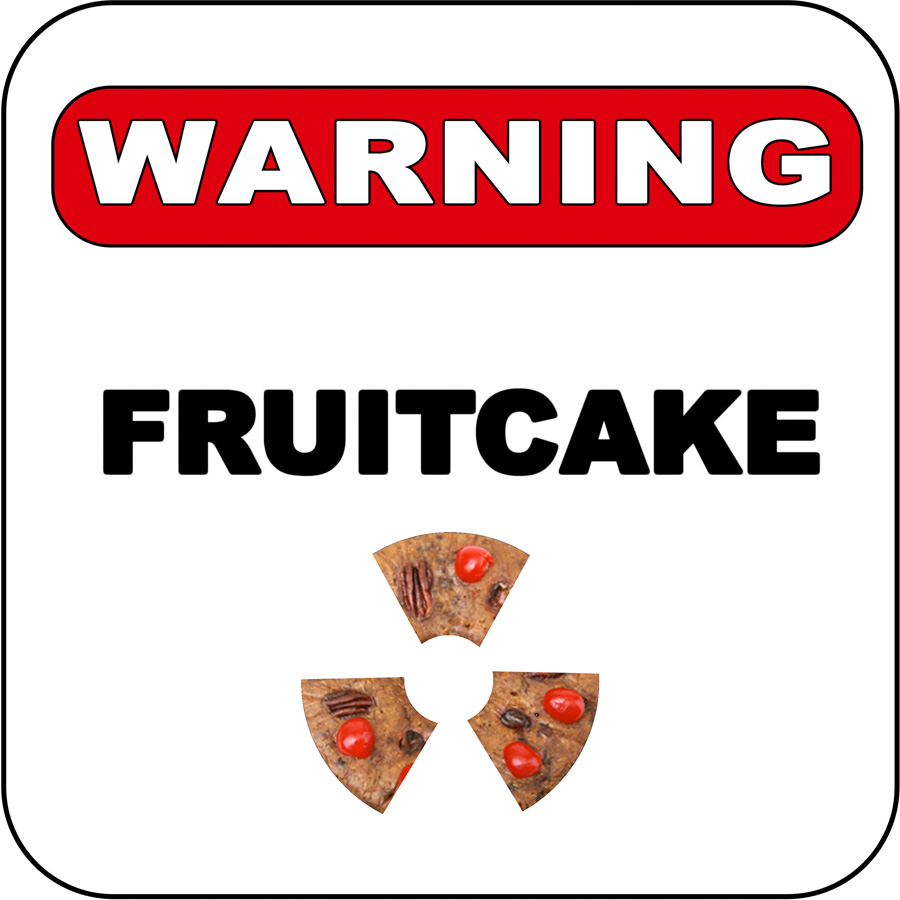 Warning, Fruitcake by Bob in  Instructor Gallery (click to expand)